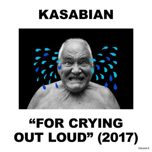 Kasabian-–-For-Crying-Out-Loud-500×500